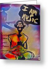 I Am Music #1 Greeting Card by Tony B Conscious