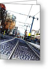 In The Path Of A Cable Car Greeting Card by Holly Blunkall