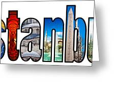 Istanbul Word Montage Greeting Card by Antony McAulay