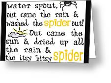 Itsy Bitsy Spider Greeting Card by Jaime Friedman