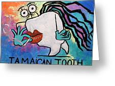 Jamaican Tooth Greeting Card by Anthony Falbo