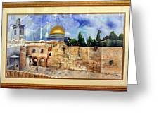 Jerusalem Cradle Of Civilization Greeting Card by Rachel Alhadeff