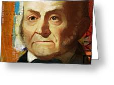 John Quincy Adams Greeting Card by Corporate Art Task Force