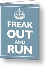 Keep Calm And Carry On Parody Blue Greeting Card by Tony Rubino
