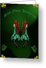 Kick Your Heels Up Greeting Card by LeeAnn McLaneGoetz McLaneGoetzStudioLLCcom