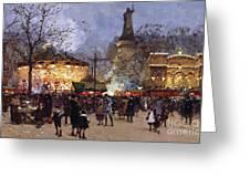 La Fete Place De La Republique Paris Greeting Card by Eugene Galien-Laloue