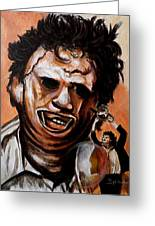 Leatherface Unleashed Greeting Card by Al  Molina