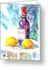 Lemons And Wine And A Little Sunshine Greeting Card by Carol Wisniewski