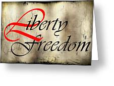 Liberty Freedom Greeting Card by Daniel Hagerman