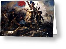 Liberty Leading The People During The French Revolution Greeting Card by War Is Hell Store