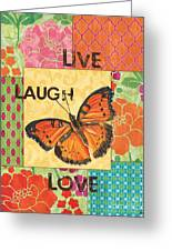 Live Laugh Love Patch Greeting Card by Debbie DeWitt