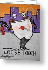 Loose Tooth Greeting Card by Anthony Falbo