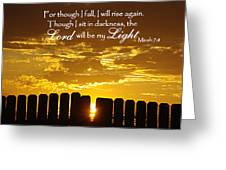 Lord Will Be My Light Micah 7 Greeting Card by Robyn Stacey