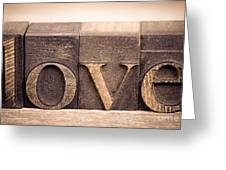 Love In Printing Blocks Greeting Card by Jane Rix