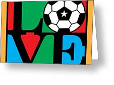 Love Soccer Greeting Card by Gary Grayson
