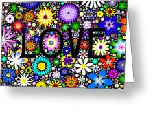 Love The Flowers Greeting Card by Tim Gainey