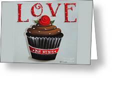 Love Valentine Cupcake Greeting Card by Catherine Holman