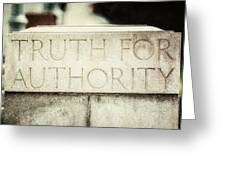Lucretia Mott Truth For Authority Greeting Card by Lisa Russo