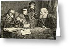 Luther Melancthon Pomeranus And Cruciger Translating  Greeting Card by English School