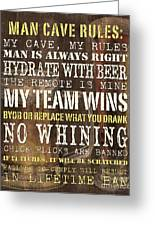 Man Cave Rules 2 Greeting Card by Debbie DeWitt