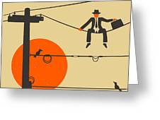 Man On A Wire Greeting Card by Jazzberry Blue