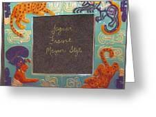 Mayan Jaguar Frame Greeting Card by Charles Lucas
