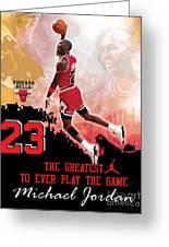 Michael Jordan Greatest Ever Greeting Card by Israel Torres