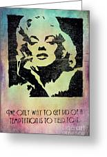 Monroe Quotes Wilde Greeting Card by Dirk Wuestenhagen
