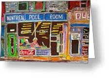 Montreal Pool Room Greeting Card by Michael Litvack