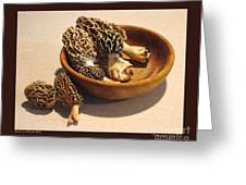 Morels In A Wooden Bowl Greeting Card by Patricia Overmoyer