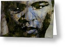 Muhammad Ali  A Change Is Gonna Come Greeting Card by Paul Lovering