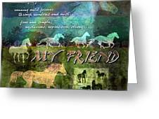 My Friend Horses Greeting Card by Evie Cook
