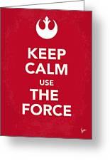 My Keep Calm Star Wars - Rebel Alliance-poster Greeting Card by Chungkong Art