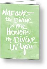 Namaste Green And White Greeting Card by Linda Woods