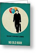 No Country For Old Man Poster 2 Greeting Card by Naxart Studio