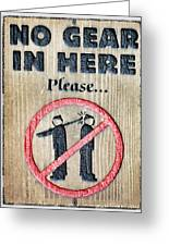 No Gear In Here Greeting Card by Jim Nelson