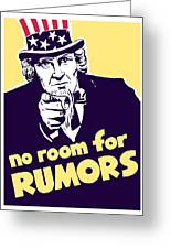 No Room For Rumors Uncle Sam Greeting Card by War Is Hell Store