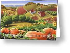No10 Old Friends Are The Best Friends Greeting Card  Greeting Card by Walt Curlee