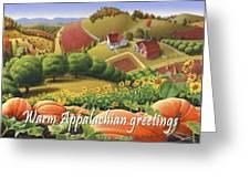 No10 Warm Appalachian Greetings Greeting Card  Greeting Card by Walt Curlee