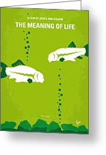 No226 My The Meaning Of Life Minimal Movie Poster Greeting Card by Chungkong Art