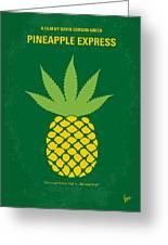 No264 My Pineapple Express Minimal Movie Poster Greeting Card by Chungkong Art