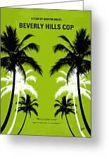 No294 My Beverly Hills Cop Minimal Movie Poster Greeting Card by Chungkong Art