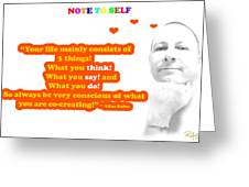 Note to Self 3 Things Greeting Card by Allan Rufus