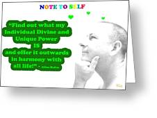 Note To Self  Unique Power Greeting Card by Allan Rufus