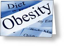 Obesity Concept Greeting Card by Colin and Linda McKie
