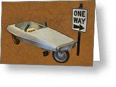 One Way Pedal Car Greeting Card by Michelle Calkins