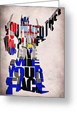 Optimus Prime Greeting Card by Ayse Deniz
