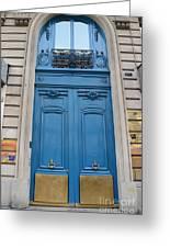 Paris Blue Doors - Paris Romantic Blue Doors - Paris Dreamy Blue Door Art - Parisian Blue Doors Art  Greeting Card by Kathy Fornal