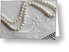 Pearls And Old Linen Greeting Card by Barbara Griffin