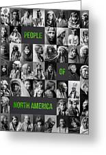People Of North America Greeting Card by Aged Pixel